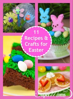 11 Recipes & Crafts for Easter