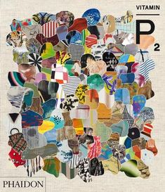 Vitamin P2 - New Perspectives in Painting. Phaidon.