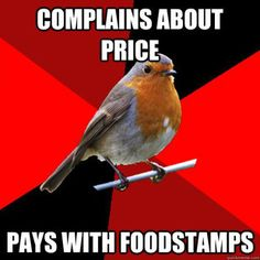 retail robin ... This is so true it isn't even funny!! In my case, it's paying with financial aid.