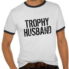 =>>Save on          Trophy Husband T Shirt for married men           Trophy Husband T Shirt for married men We have the best promotion for you and if you are interested in the related item or need more information reviews from the x customer who are own of them before please follow the link to...Cleck Hot Deals >>> http://www.zazzle.com/trophy_husband_t_shirt_for_married_men-235148764413637384?rf=238627982471231924&zbar=1&tc=terrest