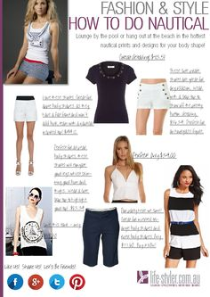 Fashion and Style:  How to do the nautical fashion trend with suggested styles for each body shape.  You can even purchase these great styles if you select the following link http://life-styler.com.au/fashion-and-style-how-to-wear-nautical/  #fashion #style #fashiontrends #nautical #bodyshape #fashionstyleguide