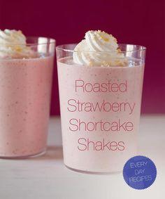 Roasted Strawberry Shortcake Shakes...mmmm