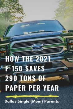How the 2021 F-150 Saves 290 Tons of Paper Per Year Ford Motor Company, Digital Technology, Paper