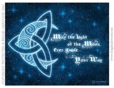 May the Light of the Moon, ever Guide your Way