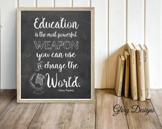 Education is the most powerful weapon you can use to change the world. -Nelson Mandela What you will receive: • 1 qty. high resolution digital jpeg file Features: • 300 dpi resolution • Instant download size 8x10 (other sizes available upon request) • Digital download only – NO PHYSICAL PRODUCT WILL BE SENT • Watermark will not appear on final image.  How can I use the file? • Print your design at home or anywhere you can upload a picture file. • Print the design canvas, fabric, cards, or…