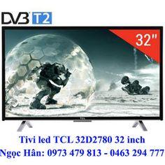 TV LED TCL 32D2780 (L32D2780) 32 inch Hd giá rẻ kết nối không dây Wi-fi và cổng LAN ~ Phân phối Điện tử - Điện lạnh giá rẻ tại kho Hotline: 0973 479 813 - 0463 294 777