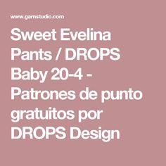 Sweet Evelina Pants / DROPS Baby 20-4 - Patrones de punto gratuitos por DROPS Design