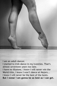This is awesome! I'm also starting Irish (and possibly Highland) dance in my twenties, super inspirational!