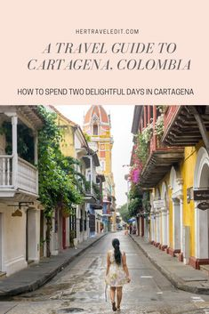 A Travel Guide to Two Perfect Days in Cartagena Colombia Backpacking South America, South America Travel, Columbia South America, South America Destinations, Travel Destinations, Machu Picchu, Bora Bora, Ecuador, Patagonia