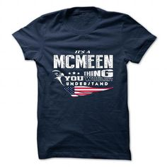 cool It's MCMEEN Name T-Shirt Thing You Wouldn't Understand and Hoodie Check more at http://hobotshirts.com/its-mcmeen-name-t-shirt-thing-you-wouldnt-understand-and-hoodie.html