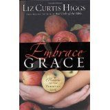 Amazon.com: embrace grace by liz curtis higgs: Books