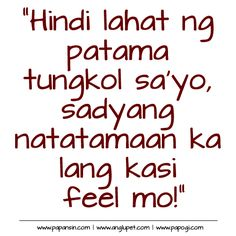 For Ingit At Pangit Quotes Pacute Com Pinoy Quotes Tagalog
