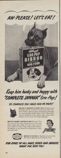 """Description: 1950 KELLOGG'S vintage print advertisement """"Let's Eat"""" -- Aw-Please! Let's Eat! Kellogg's Gro-Pup Ribbon Complete Dog Food ... Keep him husky and happy with """"Complete Dinner"""" Gro-Pup! So complete you need add no meat! For dogs of all ages, sizes and breeds ... great for cats too! -- Size: The dimensions of the half-page advertisement are approximately 5.25 inches x 14 inches (13.25 cm x 35.5 cm). Condition: This original vintage half-page advertisement is in Excellent Condit…"""