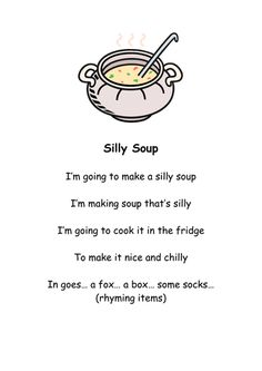 Silly Soup song, a fun way to introduce children to different sounds. Circle Time Activities, Rhyming Activities, Preschool Songs, Preschool Literacy, Kids Songs, Preschool Displays, Literacy Centers, Kindergarten, Rhyming Games