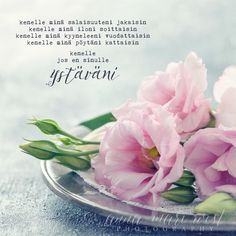 Cool Words, Wise Words, Finnish Words, Happy Friendship Day, Mind Power, Diy Presents, Beautiful Mind, Note To Self, Peace Of Mind