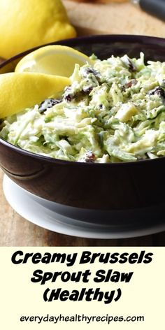 This delicious, festive brussel sprout slaw recipe comes with a low fat creamy lemon dressing and dried sweetened cranberries. You can make the dressing in advance and simply combine with the sprouts when you are ready to serve it. Creamy Brussel Sprouts, Shaved Brussel Sprout Salad, Brussels Sprouts, Fun Easy Recipes, Healthy Recipes, Party Recipes, Cooking Recipes, Vegetarian Stuffing, Stuffing Casserole