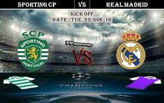 Sporting CP vs Real Madrid 22.11.2016 Preview - Predictions - PPsoccer