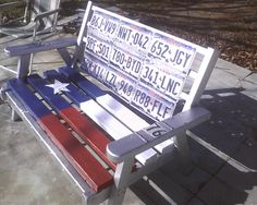 license plate bench texas  $275.00  This was made by my Stepmother.  Buy it!!!  : )