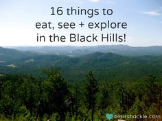 16 things to eat, see + explore in the Black Hills of @South Dakota! from blairshackle.com