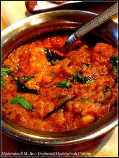 """The Hyderabadi famous recipe usually it is prepared with a large amount of onions. """"Dopiaza"""" means """"two onions"""" which contai..."""
