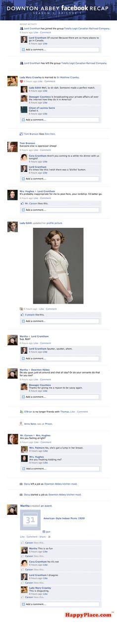 Gotta love Downton Abbey. Facebook Recap.