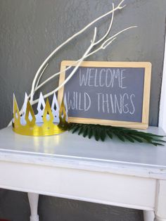 Welcome Wild Things (Where the Wild Things Are party)