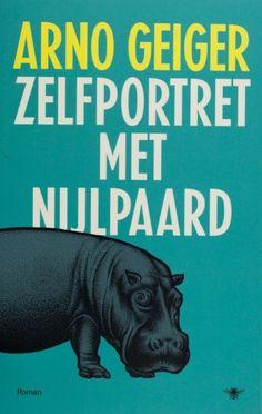 Zelfportret met nijlpaard - Arno Geiger