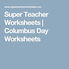 Super Teacher Worksheets | Columbus Day Worksheets