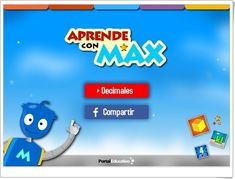 """Aprende con Max: """"Decimales"""" Decimal, Apps, Math, Logos, Portal, Maths Area, Learning Numbers, Educational Games, Math Games"""