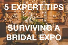 Wedding advice: 5 expert tips for bridal expo success