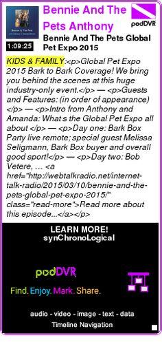 #KIDS #PODCAST  Bennie And The Pets ? Anthony and Amanda Bennie    Bennie And The Pets ? Global Pet Expo 2015    LISTEN...  http://podDVR.COM/?c=ea71ef2e-570f-8051-de69-27addd2df22f