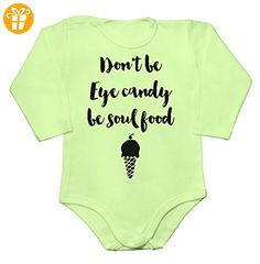Don't Be Eye Candy, Be Soul Food Baby Long Sleeve Romper Bodysuit XX-Large - Baby bodys baby einteiler baby stampler (*Partner-Link)