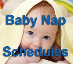 Baby nap schedules, problems, tips, and other advice for getting naps right