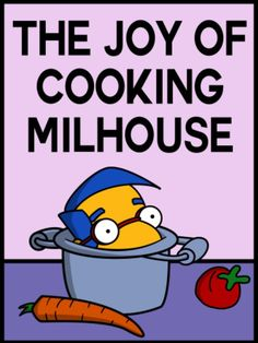 The Joy of Cooking Milhouse, The Simpsons