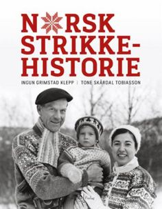 Norsk strikkehistorie av Ingun Grimstad Klepp - Back to school - Read a book about a subject you don't know much about