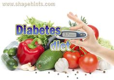 Here are some important diabetes diets which is very necessary for diabetes patients. These diets are low in calories and fats and high in nutrients. For more fitness and health tips. Visit us www.shapehint.com