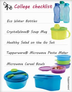Get ready for College with Tupperware!  Products that help you save time, money and space!