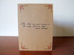 The Love We Give Love Quote 5 x 7 Kraft Greetings by SchoonerHouse