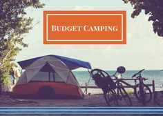 """One of the biggest obstacles faced when planning a camping #vacation can be getting the necessary funds together. That's why the team over at Bargain Babe have created a list of """"22 Tips to Save Money Camping"""" and we are here to share a few of our favorites! Let's dive in to how you can go camping on a budget: http://www.highwaywestvacations.com/camping-on-a-budget/."""