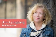 Ann Ljungberg: Att skriva en bok som ett proffs