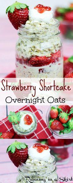 Strawberry Shortcake Overnight Oats-Easy, healthy breakfast / Running in a Skirt