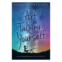 The Art Of Talking To Yourself - By Vironika Tugaleva (Paperback) Author name in Midnight Constellations