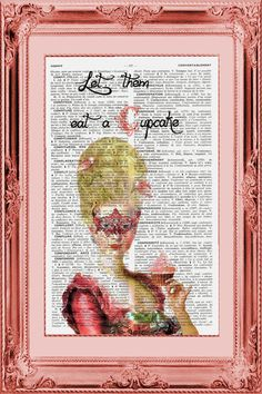 Let Them Eat A CupCake  Vintage French English Dictionary Page Art. $8.75, via Etsy.