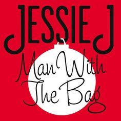 Baxando: Jessie J - Man With The Bag