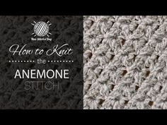 How to Knit the Anemone Stitch Sweet Stitch!!!