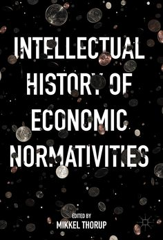 Intellectual History of Economic Normativities book cover ©Palgrave Macmillan