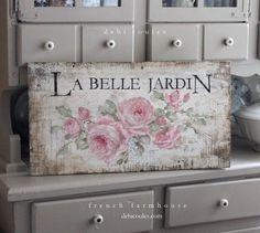 "French Cottage Roses Sign ""La Belle Jardin"" on Vintage Wood by Debi Coules"
