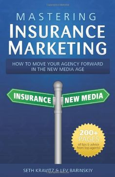 http://theworldepost.com/pinnable-post/mastering-insurance-marketing-how-to-make-your-agency-forward-in-the-new-media-age Insurance marketing is changing rapidly. It's critical that you not only stay on top of the latest insurance marketing tools available to you, but that you constantly push to revamp your existing practices. Mastering Insurance Marketing talks about specific marketing and sales techniques used by successful ins...