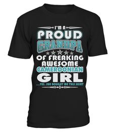 # PROUD GRANDPA OF CAMEROONIAN GIRL T SHIRTS .  PROUD GRANDPA OF CAMEROONIAN GIRL T-SHIRTS. IF YOU PROUD YOUR FATHERLAND, THIS SHIRT MAKES A GREAT GIFT FOR YOU AND YOUR GRANDPA ON THE SPECIAL DAY.---CAMEROONIAN T-SHIRTS, CAMEROONIAN FATHERLAND SHIRTS, CAMEROONIAN FLAG T SHIRTS, CAMEROONIAN GRANDPA SHIRTS, CAMEROONIAN TEES, CAMEROONIAN HOODIES, CAMEROONIAN LONG SLEEVE, CAMEROONIAN FUNNY SHIRTS, CAMEROONIAN NATION, CAMEROONIAN GIRL, CAMEROONIAN COUNTRY, CAMEROONIAN LOVERS, CAMEROONIAN PAPA…