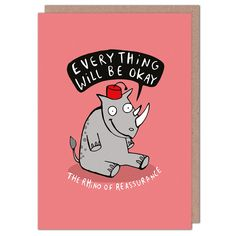 Rhino Of Reassurance by Katie Abey from Whale & Bird Good Luck Cards, Birthdays, Greeting Cards, Snoopy, Lily, Funny, Whale, Anniversaries, Whales